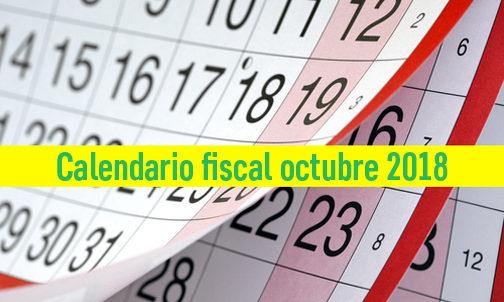 Calendario fiscal del mes de octubre 2018 Cevi Consulting: obligaciones